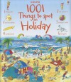 1001 Things to Spot on Holiday (Usborne 1001 Things to Spot) - Hazel Maskell, Teri Gower