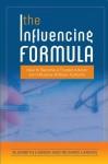 The Influencing Formula - Elizabeth Larson, Richard Larson