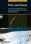 Pluto and Charon: Ice Worlds on the Ragged Edge of the Solar System - Alan Stern, Jacqueline Mitton
