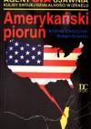 Amerykański piorun - Robert Ginalski, Andrzej Kiełczyński