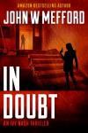 IN Doubt (An Ivy Nash Thriller, Book 3) (Redemption Thriller Series 9) - John W. Mefford