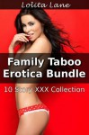 FAMILY TABOO EROTICA BUNDLE - 10 Pseudo Incest Story XXX Collection (Daddy Daughter Sex Vol 1, 2 and 3) - Lolita Lane