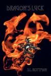 Dragon's Luck - S.L. Rottman