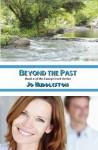 Beyond the Past (The Caney Creek Series Book 2) - Jo Huddleston