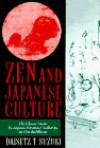 Zen and Japanese Culture: The Classic Study by Japans Foremost Authority on Zen Buddhism - D.T. Suzuki