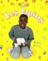 Les Lapins (Rabbits) - Bobbie Kalman, Rebecca Sjonger