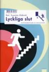 Lyckliga slut: sjutton berättelser om vardagsvåldet - Susanna Alakoski