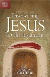 The One Year Book Of Discovering Jesus In The Old Testament - Nancy Guthrie