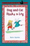 Dog and Cat Shake a Leg - Kate Spohn
