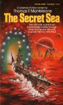 The Secret Sea - Thomas F. Monteleone, Clyde Caldwell