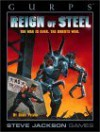 Gurps Reign Of Steel: The War Is Over, The Robots Won - David L. Pulver