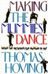 Making the Mummies Dance: Inside the Metropolitan Museum of Art - Thomas Hoving