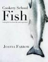 Fish. Joanna Farrow - Joanna Farrow