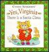Yes, Virginia There is a Santa Claus - Cyndy Szekeres, Francis Pharcellus Church