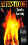 At Pentecost - Charles Ludwig