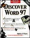 Discover Word 97 - Shelley O'Hara