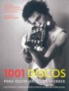1001 Discos para ouvir antes de morrer (Brochura) - Robert Dimery, Carlos Irineu da Costa, ELIANE AZEVEDO