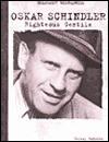 Oskar Schindler: Righteous Gentile (Holocaust Biographies) - Jeremy Roberts