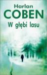 W głębi lasu - Harlan Coben