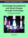 Knowledge Development and Social Change Through Technology: Emerging Studies - Elayne Coakes