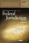Pfander's Principles of Federal Jurisdiction, 2d (Concise Hornbook Series) (Concise Hornbooks) - James Pfander