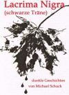 Lacrima Nigra (Phobos) (German Edition) - Michael Schuck