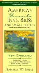 America's Favorite Inns, B&BS & Small Hotels: New England: The Way Out - Sandra W. Soule