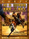 GURPS Old West: Adventure on the American Frontier - Ann Dupuis, Lynda Mannin-Schwartz, Robert E. Smith, Liz Tornabene