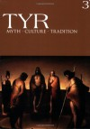 Tyr Myth Culture Tradition Vol. 3 (Tyr) - Joshua Buckley