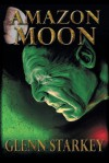 Amazon Moon - Glenn Starkey