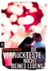 Die verrückteste Nacht meines Lebens (Taschenbuch) - Lauren Barnholdt