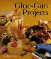 Glue-Gun Projects - Jo Packham, Jo Packman