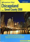 American Map 2008 Chicagoland Seven County Atlas - American Map Corp.