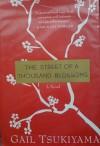 The Street of a Thousand Blossoms - Gail Tsukiyama