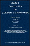 Rodd's Chemistry of Carbon Compounds: A Modern Comprehensive Treatise - Samuel Coffey, Martin F. Ansell, Ernest H. Rodd