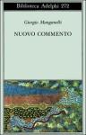 Nuovo commento - Giorgio Manganelli, Italo Calvino