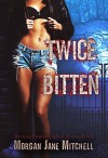 Twice Bitten (Broad Gate Pack Book 1) - Morgan Jane Mitchell