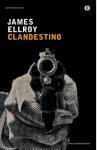 Clandestino - James Ellroy