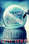 All I Want For Christmas - Hazel Gower, Diana Stager Thomas