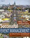 Successful Event Management: A Practical Handbook - Anton Shone, Bryn Parry