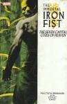 The Immortal Iron Fist, Vol. 2: The Seven Capital Cities of Heaven - Matt Fraction, David Aja, Ed Brubaker, Howard Chaykin