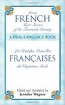 Great French Short Stories of the Twentieth Century: A Dual-Language Book - Jennifer Wagner