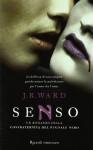 Senso (La confraternita del pugnale nero, #4) - J.R. Ward