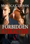 Forbidden Attraction - Monica Corwin