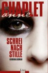 Schrei nach Stille - Anne Chaplet