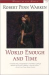 World Enough and Time (Voices of the South) - Robert Penn Warren