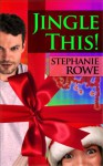 Jingle This! - Stephanie Rowe