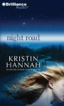 Night Road - Kristin Hannah, Kathleen McInerney