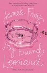 My Friend Leonard - James Frey