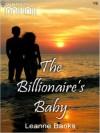 The Billionaire's Baby (Harlequin Mini, #19) - Leanne Banks